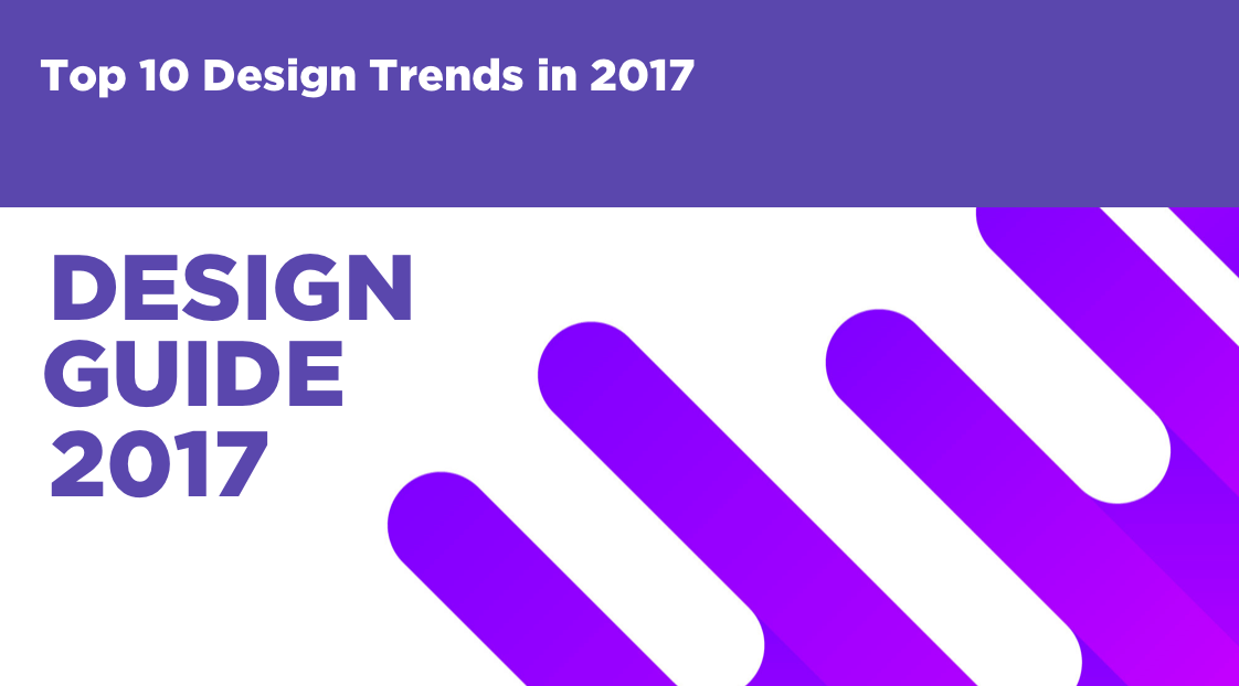 Top 10 Design Trends in 2017