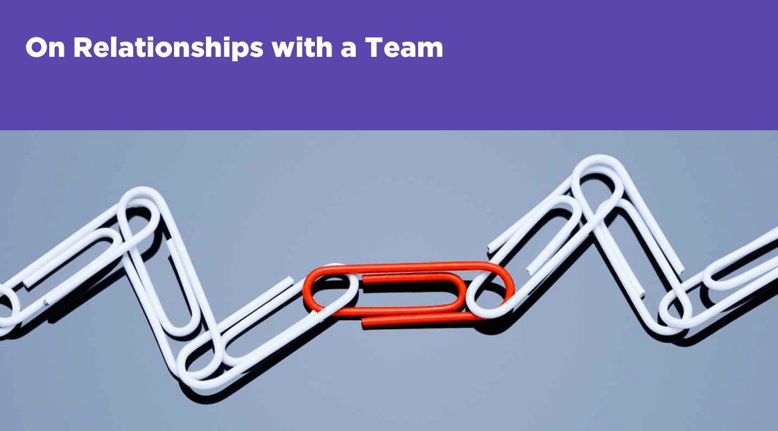 On Relationships with a Team