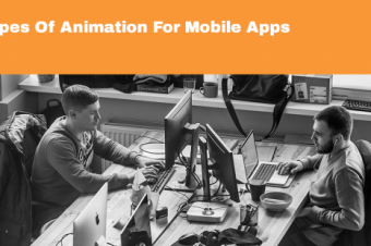 Types Of Animation For Mobile Apps