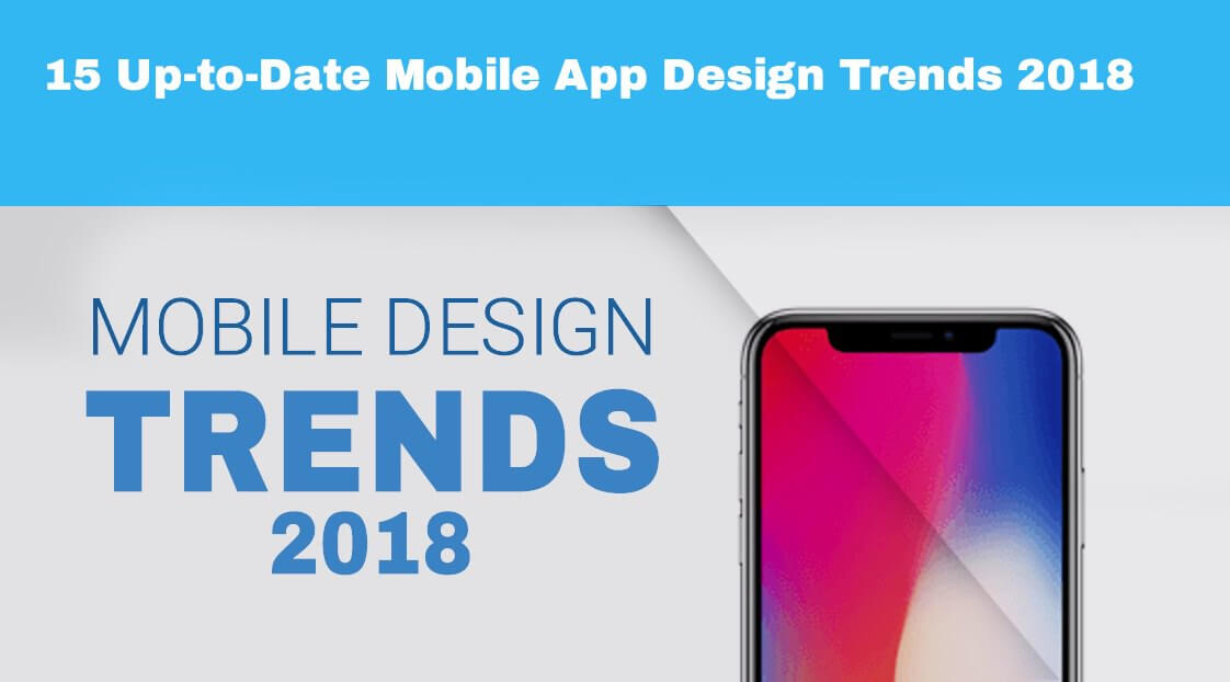 15 Up-to-Date Mobile App Design Trends 2018 - Blog S-pro