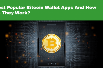Most Popular Bitcoin Wallet Apps And How Do They Work?