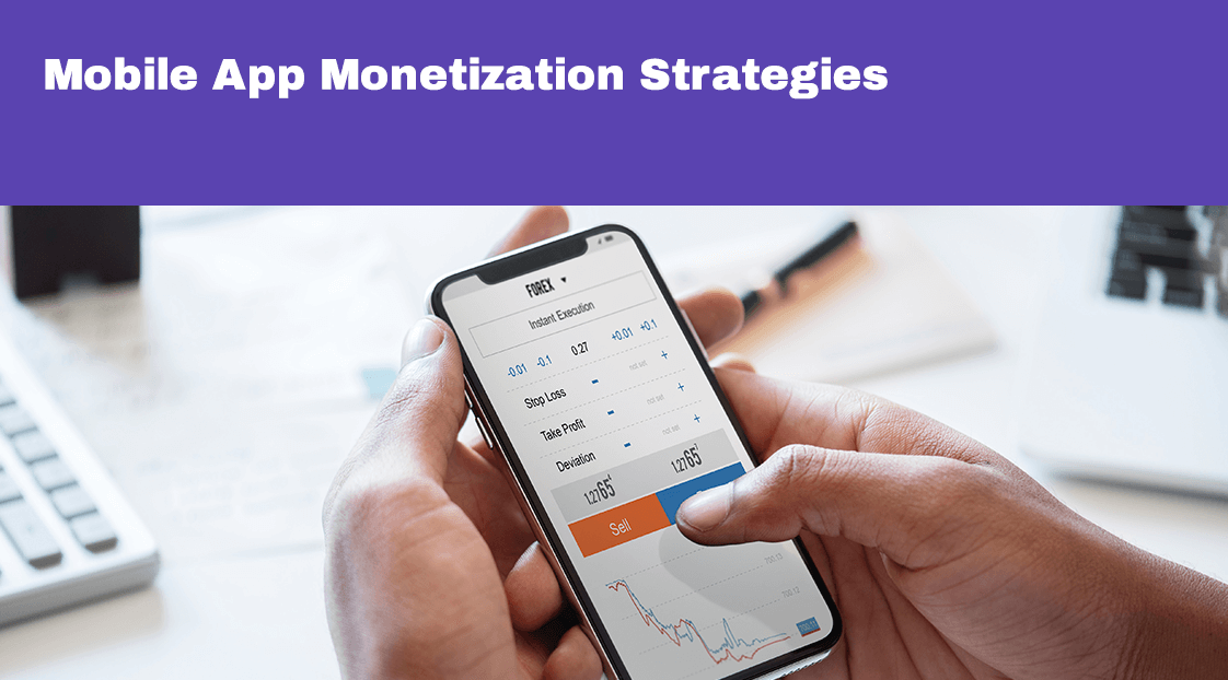 Mobile App Monetization Strategies - Blog S-Pro