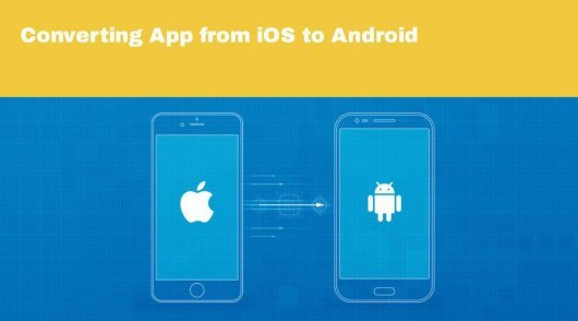 Converting App from iOS to Android
